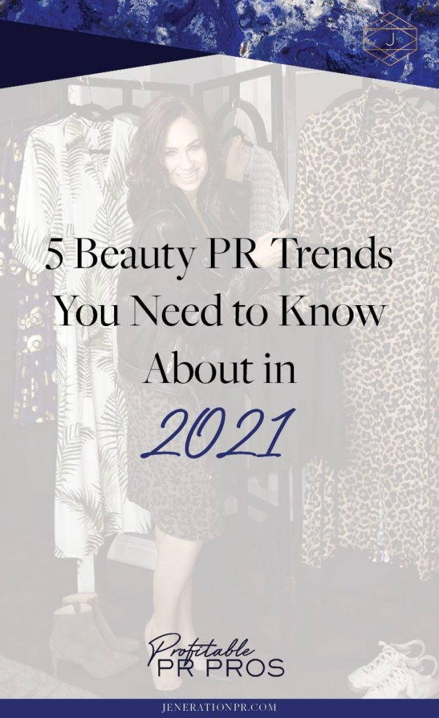5 Beauty PR Trends You Need to Know About in 2021 | Jeneration PR